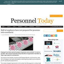 Half of employers have not prepared for pensions auto-enrolment