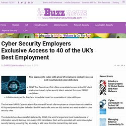 Cyber Security Employers Exclusive Access to 40 of the UK's Best Employment