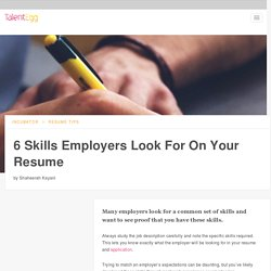 6 Skills Employers Look For On Your Resume