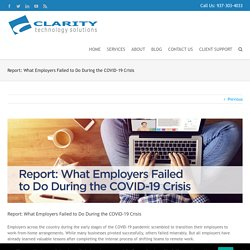 Report: What Employers Failed to Do During the COVID-19 Crisis > Clarity Technology Solutions