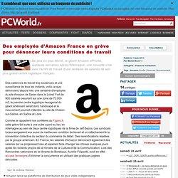 Des employés d'Amazon France en grève pour dénoncer leurs conditions de travail