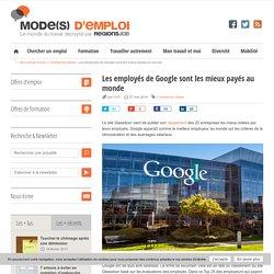 Les employés de Google sont les mieux payés au monde - Mode(s) d'emploi