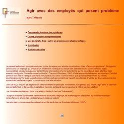 Agir avec des employés qui posent problème - Marc Thiébaud