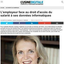L'employeur face au droit d'accès du salarié à ses données informatiques