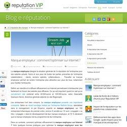 Marque employeur : comment optimiser sa stratégie sur Internet