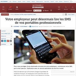 Votre employeur peut désormais lire les SMS de vos portables professionnels