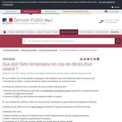 Que doit faire l'employeur en cas de décès d'un salarié? - professionnels
