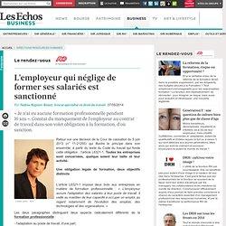 L'employeur qui néglige de former ses salariés est sanctionné