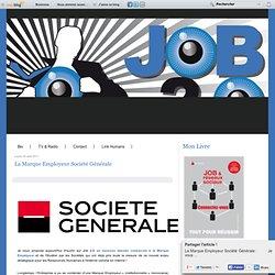 La Marque Employeur Société Générale