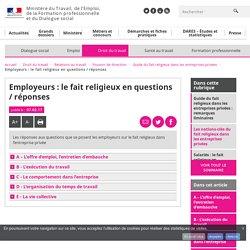 Employeurs : le fait religieux en questions / réponses - Guide du fait religieux dans les entreprises privées