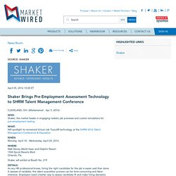Shaker Brings Pre-Employment Assessment Technology to SHRM Talent Management Conference