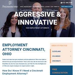 Employment Attorney Cincinnati, Ohio