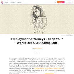 Employment Attorneys – Keep Your Workplace OSHA Compliant