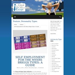 Self Employment for the Myers Briggs Types: A Guide