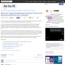 What Are Typical Employment Contract Terms and Severance Benefits for a Startup? | Ask The VC