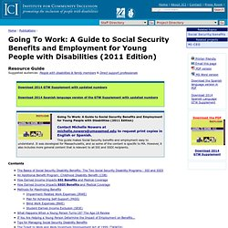 ICI - Going To Work: A Guide to Social Security Benefits and Employment for Young People with Disabilities (2011 Edition)