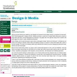 Design - Design & Media - Yorkshire Employment and Training Information - Yorkshire Graduates