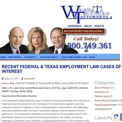 RECENT FEDERAL & TEXAS EMPLOYMENT LAW CASES OF INTEREST