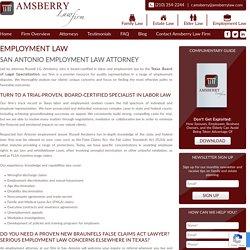 Best Employment Lawyers in San Antonio