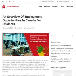 An Overview Of Employment Opportunities In Canada For Students