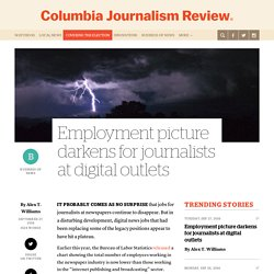 Employment picture darkens for journalists at digital outlets