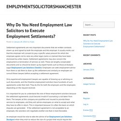 Why Do You Need Employment Law Solicitors to Execute Employment Settlements?