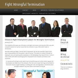 Choose A Right Employment Lawyer For Wrongful Termination