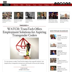 TransTech Offers Employment Solutions for Aspiring Transgender Coders