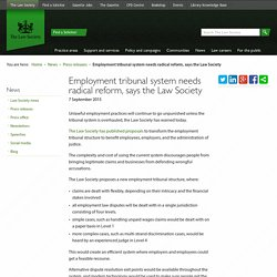 Employment tribunal system needs radical reform, says the Law Society