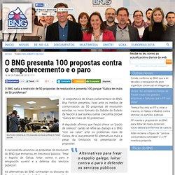 O BNG presenta 100 propostas contra o empobrecemento e o paro
