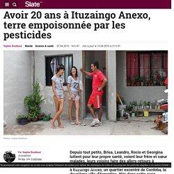 Avoir 20 ans à Ituzaingo Anexo, terre empoisonnée par les pesticides