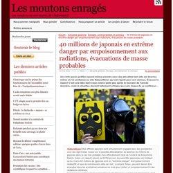 40 millions de japonais en extrême danger par empoisonnement aux radiations, évacuations de masse probables