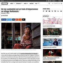 Un lac contaminé est en train d'empoisonner un village thaïlandais