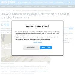 La NASA emporte un message secret sur Mars, à bord de son robot Perseverance