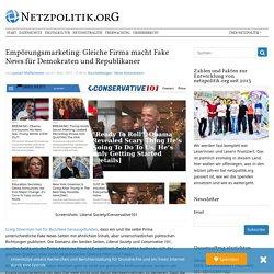 Empörungsmarketing: Gleiche Firma macht Fake News für Demokraten und Republikaner