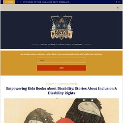 Empowering Kids Books About Disability: Stories About Inclusion & Disability Rights - Books For Littles