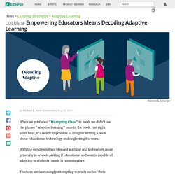 Empowering Educators Means Decoding Adaptive Learning