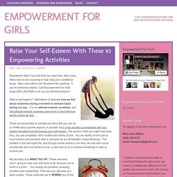 Raise Your Self-Esteem With These 10 Empowering Activities - Empowerment For Girls