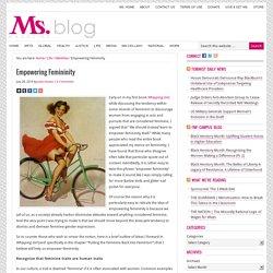 Empowering Femininity