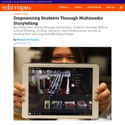Empowering Students Through Multimedia Storytelling