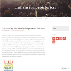 Empowering Students by Empowered Teachers – indianservicesectoricsi