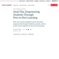 Steal This: Empowering Students Through Peer-to-Peer Learning