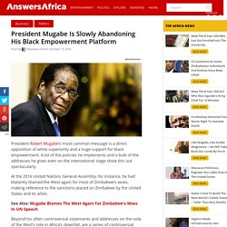 Black Empowerment; Mugabe Is Being Forced To Abandon His Platform