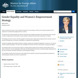 Gender Equality and Women's Empowerment Strategy, Media release, 29 Feb 2016, Australian Minister for Foreign Affairs, The Hon Julie Bishop MP
