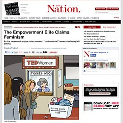 The Empowerment Elite Claims Feminism