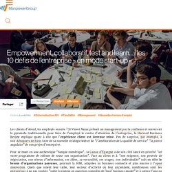 "Empowerment, collaboratif, test and learn… : les 10 défis de l'entreprise ""en mode start-up"""
