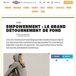 Empowerment : le grand détournement de fond