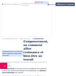 Empowerment : un type de management qui favorise le bien-être au travail