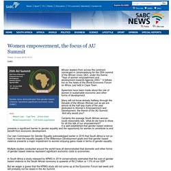 Women empowerment, the focus of AU Summit:Friday 12 June 2015