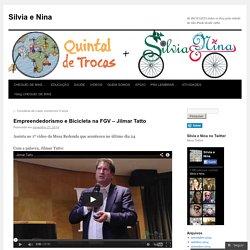 Empreendedorismo e Bicicleta na FGV – Jilmar Tatto
